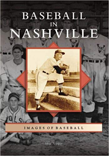 Book Baseball In Nashville by Skip Nipper