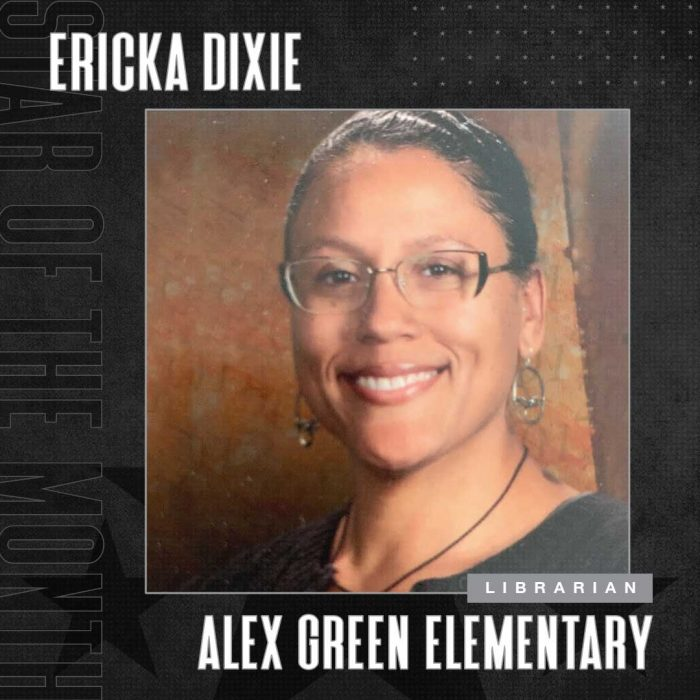 May 2021 Star Of The Month Ericka Dixie
